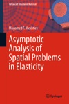 Asymptotic Analysis Of Spatial Problems In Elasticity