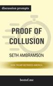 Proof of Collusion: How Trump Betrayed America by Seth Abramson (Discussion Prompts)