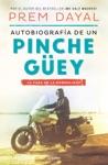 Autobiografa De Un Pinche Gey