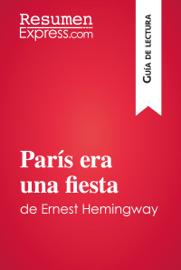 París era una fiesta de Ernest Hemingway (Guía de lectura)