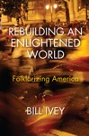 Rebuilding An Enlightened World