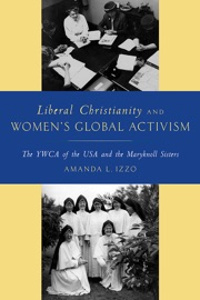 Liberal Christianity And Women S Global Activism
