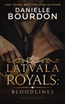 Latvala Royals Bloodlines