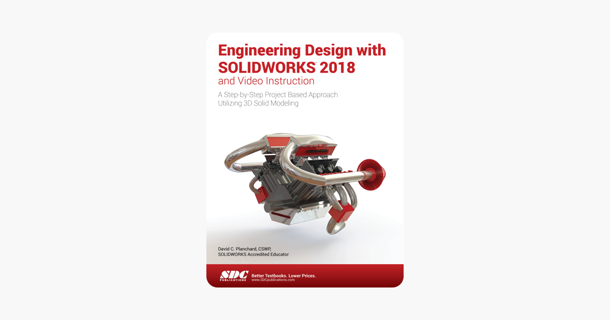 Engineering Design With Solidworks 2018 And Video