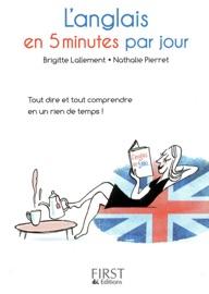 Petit livre de - L'anglais en 5 minutes par jour - Nathalie Pierret & Brigitte Lallement