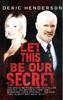 Deric Henderson - Let This Be Our Secret artwork