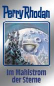 Perry Rhodan 77: Im Mahlstrom der Sterne (Silberband)