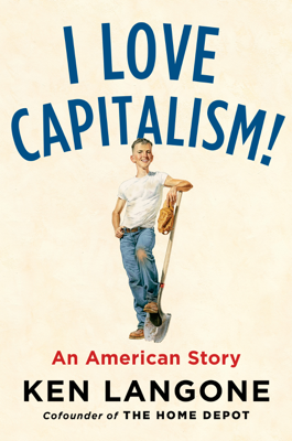 I Love Capitalism! - Ken Langone book