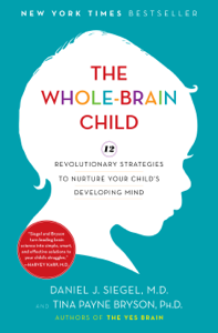 The Whole-Brain Child Cover Book