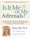 Is It Me Or My Adrenals