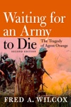 Waiting For An Army To Die