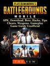 PUBG Mobile APK Download Bots Hacks Tips Cheats Weapons Gameplay Game Guide Unofficial