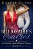The Billionaire's Call Girl Book 3