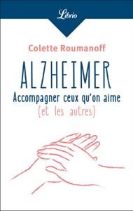 Alzheimer : accompagner ceux qu'on aime La couverture du livre martien