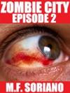 Zombie City Episode 2