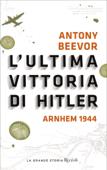 L'ultima vittoria di Hitler