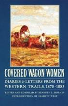 Covered Wagon Women, Volume 10
