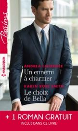 Un ennemi à charmer - Le choix de Bella - L'héritier des Sandrelli PDF Download