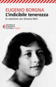 L'indicibile tenerezza Book Cover