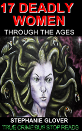 17 Deadly Women Through the Ages+ book