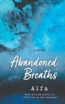 Abandoned Breaths Revised And Expanded Edition