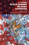 La Trilogie Black Summer  No Hero  Supergod