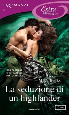 La seduzione di un highlander (I Romanzi Extra Passion) pdf Download