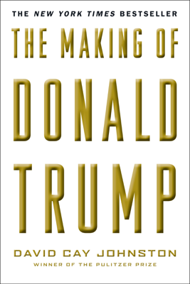 The Making of Donald Trump - David Cay Johnston book