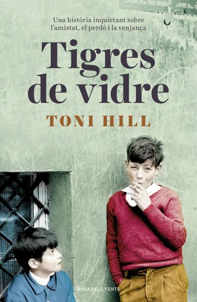 Tigres de vidre by Toni Hill