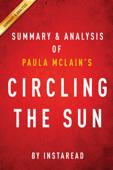Circling the Sun: by Paula McLain  Summary & Analysis