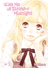 Kiss Me At The Stroke Of Midnight Volume 1