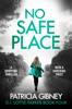 Patricia Gibney - No Safe Place Grafik