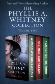 The Phyllis A. Whitney Collection Volume Two