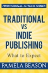 Traditional Vs Indie Publishing What To Expect