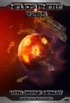 Heliosphere 2265 - Band 46 Verlorene Heimat