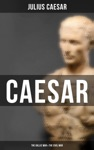 Caesar The Gallic War  The Civil War