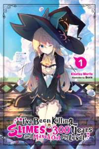 I've Been Killing Slimes for 300 Years and Maxed Out My Level, Vol. 1 Copertina del libro
