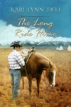 The Long Ride Home A Montana Rodeo Romance