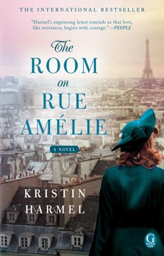 Kristin Harmel - The Room on Rue Amélie