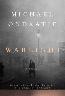 Warlight - Michael Ondaatje book