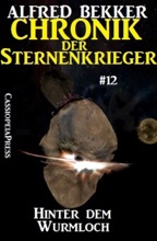 Hinter dem Wurmloch - Chronik der Sternenkrieger #12