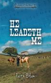 He Leadeth Me