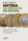 Histria Da Riqueza No Brasil