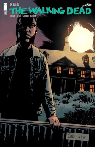 Robert Kirkman, Charlie Adlard & Cliff Rathburn - The Walking Dead #185