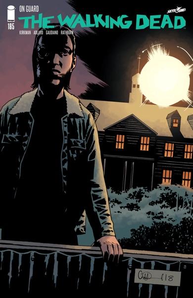 The Walking Dead #185 - Robert Kirkman, Charlie Adlard & Cliff Rathburn book cover
