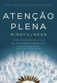 Atenção plena – Mindfulness Book Cover