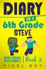 Minecraft: Diary Of A 6th Grade Steve - Being Friends With Zombies (Book 2)