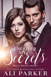 Uncover My Secrets book