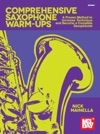 Comprehensive Saxophone Warm-Ups