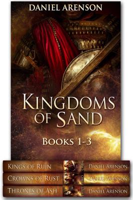 Kingdoms of Sand: Books 1-3 - Daniel Arenson book